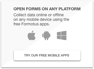 Open forms on any platform